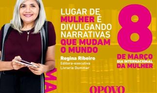 O POVO desenvolve campanha em homenagem às mulheres