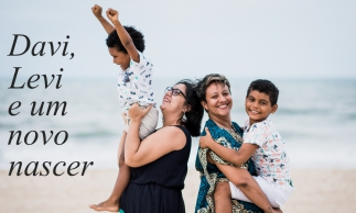 Duas mães, dois irmãos e um renascimento