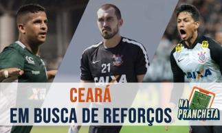 Ceará: possíveis contratações no mercado da bola | Na Prancheta #60