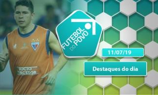 As últimas do mercado da bola de Ceará e Fortaleza | Futebol do Povo