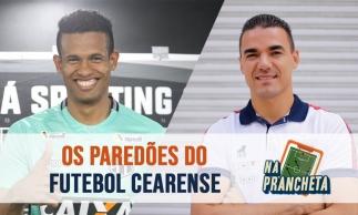 Diogo Silva e Felipe Alves, os paredões do futebol cearense | NA PRANCHETA #63