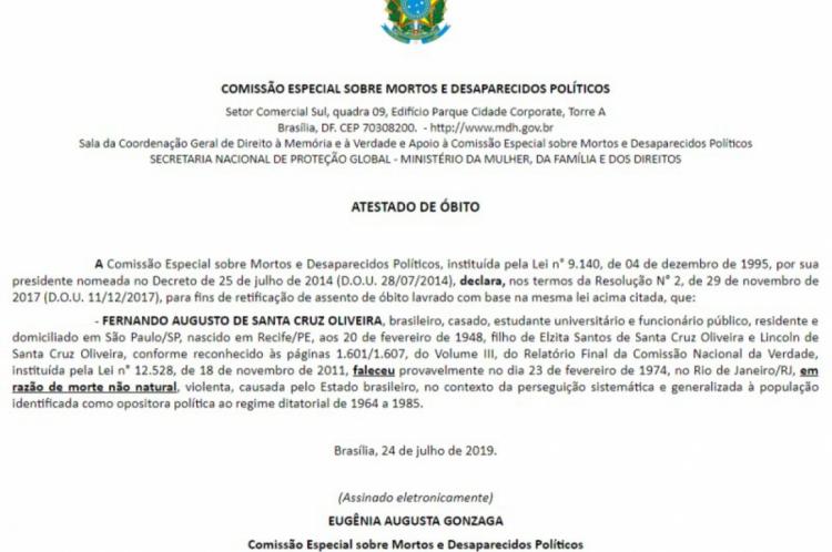 A Comissão de Mortos e Desaparecidos havia emitido, em 24 de julho, um atestado de óbito que contrastava com a versão do presidente sobre a morte de Santa Cruz