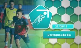 Dúvidas na defesa do Fortaleza e a preparação do Ceará   Futebol do POVO (21/08/19)