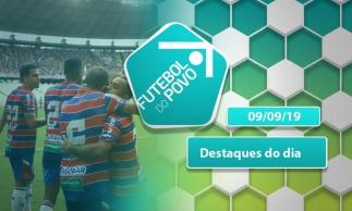 Repercussão dos jogos de Ceará e Fortaleza no final de semana | Futebol do POVO