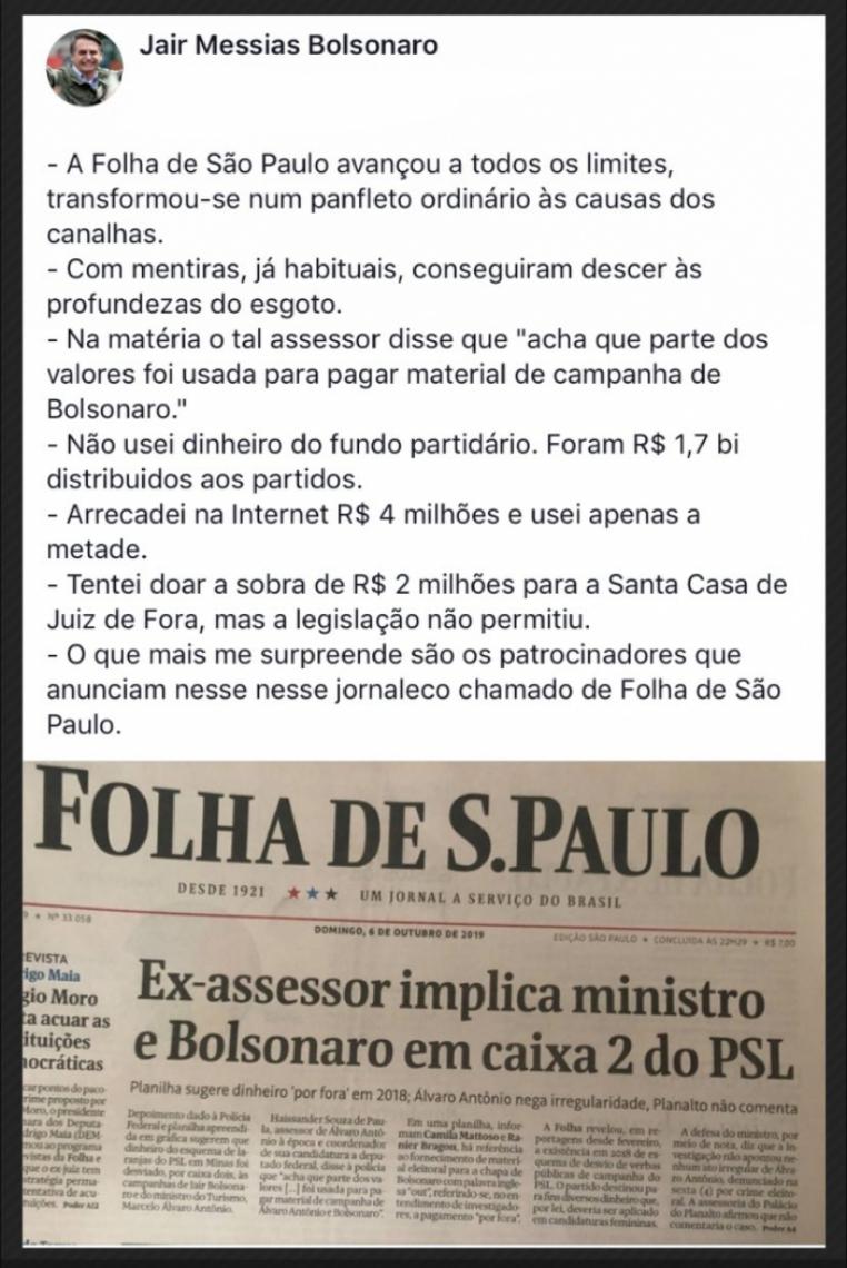 Publicação do presidente ataca a Folha de S. Paulo