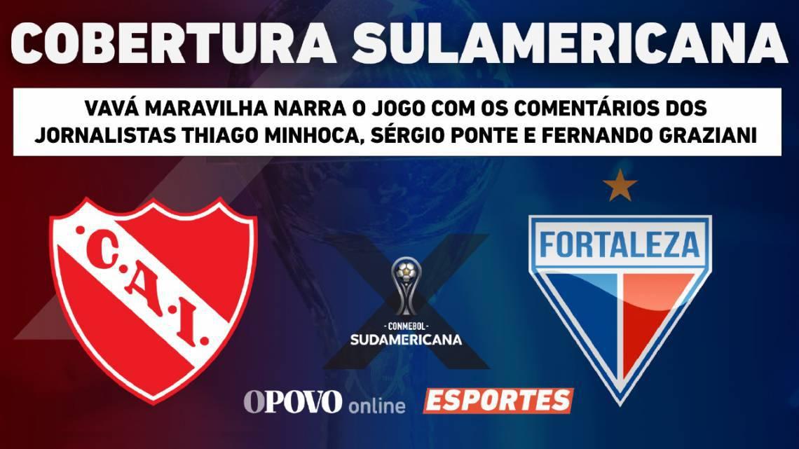Acompanhe a transmissão da rádio O POVO CBN da partida entre Independiente e Fortaleza pela Copa Sul-Americana