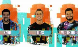 Babu, Lucas e Victor Hugo estão no paredão do BBB20. Vote na enquete