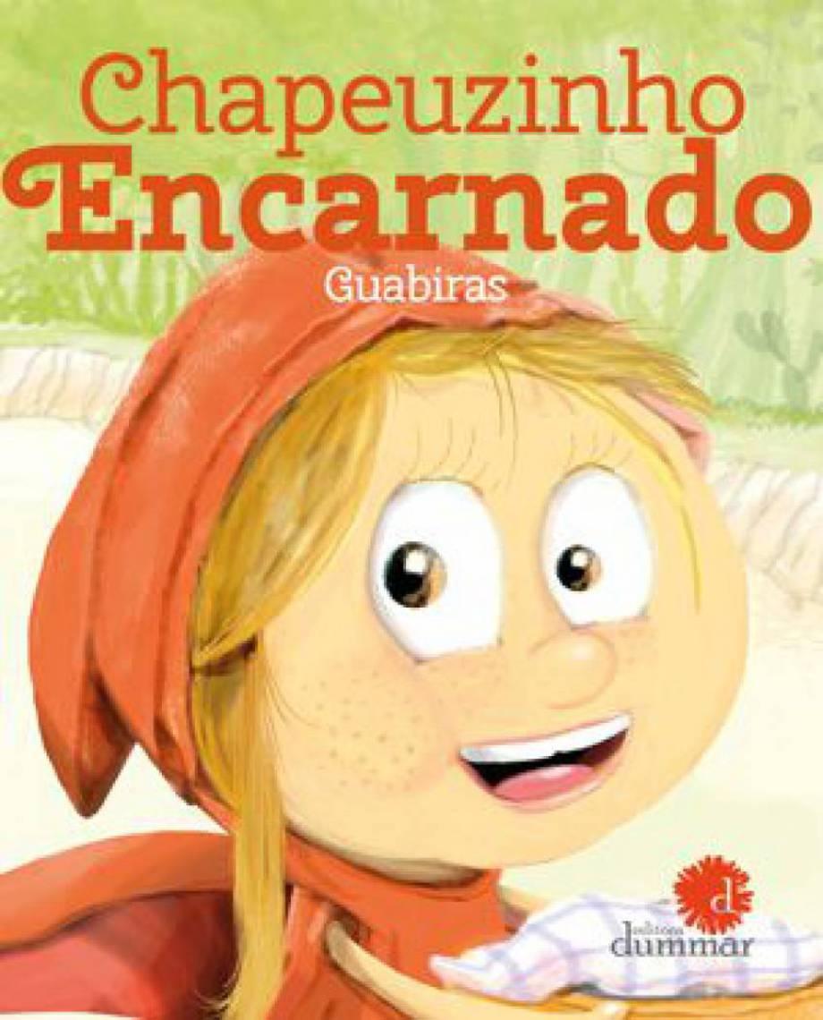O livro Chapeuzinho Encarnado é indicado para crianças na faixa etária de 3 a 6 anos