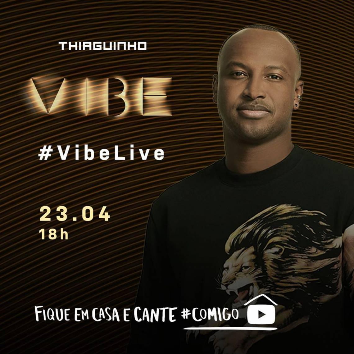 Acompanhe a agenda de transmissões ao vivo online - live - de artistas nacionais e internacionais para hoje, quinta-feira, 23 de abril (23/04); Thiaguinho é uma das atrações da noite