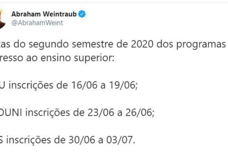 Em maio, Weintraub divulgou as datas dos períodos de inscrição do Sisu, Prouni e Fies, relativas ao segundo semestre de 2020 (Foto: Reprodução/Twitter)