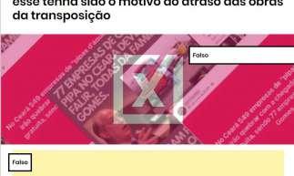 Boato circulou nas redes sociais e foi verificado pelo Projeto Comprova, do qual O POVO faz parte