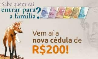 Banco Central anuncia lançamento da cédula de R$ 200, que terá imagem do lobo-guará
