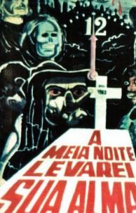 """Filme """"À Meia-Noite Levaria Sua Alma"""", de José Mojica Morins"""