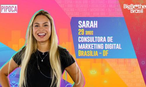 Sarah será uma das participantes do grupo pipoca no Big Brother Brasil 2021 (BBB21)