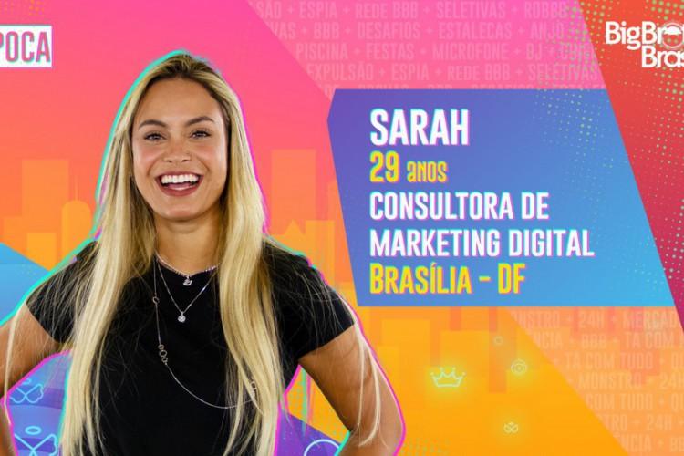 Sarah será uma das participantes do grupo pipoca no Big Brother Brasil 2021 (BBB21) (Foto: Divulgação Gshow )