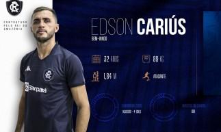 Edson Cariús foi anunciado pelo Remo-PA nesta segunda-feira, 8.