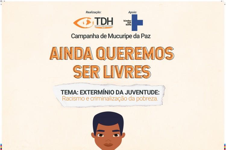 Instituto lança campanha contra extermínio da juventude no Grande Mucuripe   (Foto: Divulgação/Instituto Terre des Hommes )