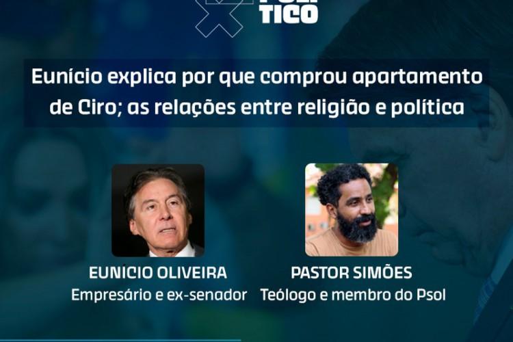 Jogo Político entrevista Eunício Oliveira e teólogo Jamieson Simões; assista ao vivo (Foto: Reprodução/O POVO)