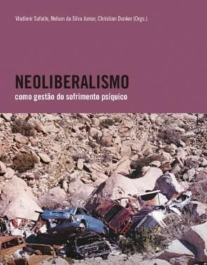 Neoliberalismo como gestão do sofrimento psíquico(Foto: Divulgação)