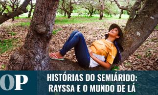 Semiárido das Nascentes: Rayssa e o mundo de lá | Episódio 01