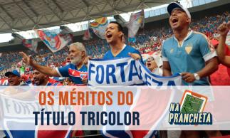 Fortaleza: Campeão Cearense de 2019 | Episódio #52