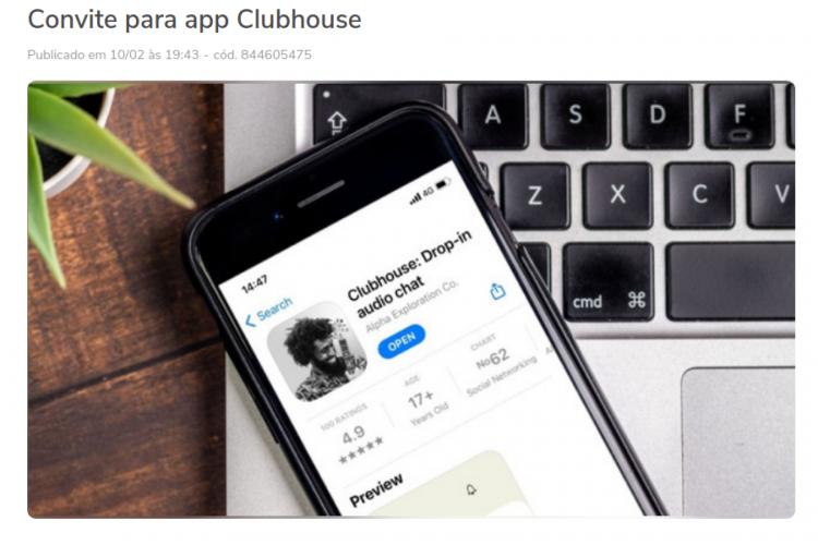 Convites da rede social Clubhouse têm sido vendidos na internet por valores de até R$ 500; comprar a entrada no aplicativo, no entanto, pode ter riscos (Foto: Reprodução)