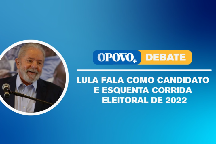 Live discute o pronunciamento e o retorno de Lula ao cenário eleitoral (Foto: O POVO)